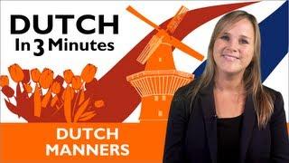 Download Learn Dutch - Dutch in Three Minutes - Dutch Manners Video