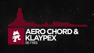 Download [Trap] - Aero Chord & Klaypex - Be Free [Monstercat Release] Video