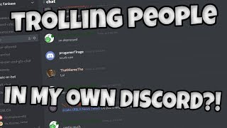 Download Trolling People IN MY OWN DISCORD?! Video
