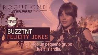 Download #BuzzTNT | Rogue One: Felicity Jones Video