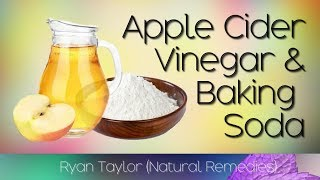 Download Apple Cider Vinegar and Baking Soda Drink: Benefits (Daily) Video