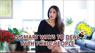 Download 5 Smart Ways To Deal With Toxic People | Preet Kalsi | Life Coach London | Career Coach London Video