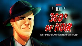 Download Noir Alley: 360° of Noir - Episode 1 CHANCE ENCOUNTER Video