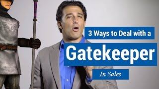 Download 3 Ways to Deal with a Gatekeeper in Sales Video