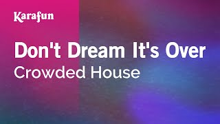 Download Karaoke Don't Dream It's Over - Crowded House * Video