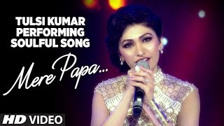 Download Tulsi Kumar Performing Soulful Song ″Mere Papa″ | Suron Ke Rang Colors Ke Sang Video