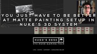 Download You just have to be better…. at setting up a Matte Painting in Nuke's 3D System Video