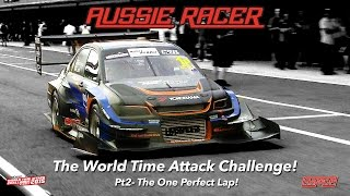 Download Aussie Racer WORLD TIME ATTACK CHALLENGE Pt2- The One Perfect Lap! Video