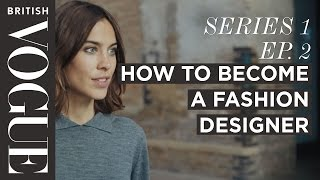 Download How to Become a Fashion Designer with Alexa Chung | S1, E2 | Future of Fashion | British Vogue Video