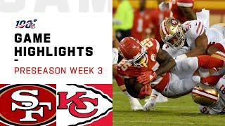 Download 49ers vs. Chiefs Preseason Week 3 Highlights | NFL 2019 Video
