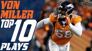 Download Von Miller's Top 10 Plays of the 2016 Season | Denver Broncos | NFL Highlights Video