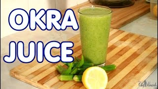 Download OKRA JUICE HOW TO LOSS WEIGHT FAT WITHE OKRA JUICE Video