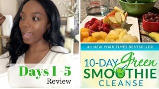 Download 10-Day Green Smoothie Cleanse Review| Days 1-5 Snack ideas + Tips Video
