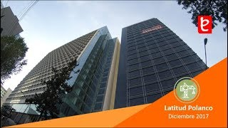 Download Latitud Polanco,Diciembre 2017 | edemx Video