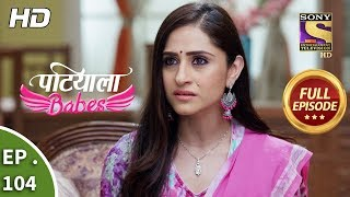 Download Patiala Babes - Ep 104 - Full Episode - 19th April, 2019 Video