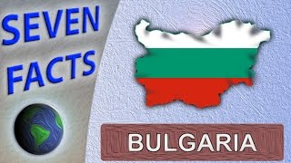 Download 7 Facts about Bulgaria Video