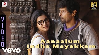 Download 10 Endrathukulla - Aanaalum Indha Mayakkam Video | Vikram, Samantha | D. Imman Video