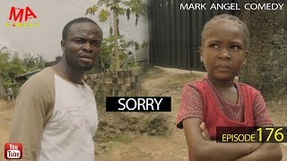 Download SORRY (Mark Angel Comedy) (Episode 176) Video