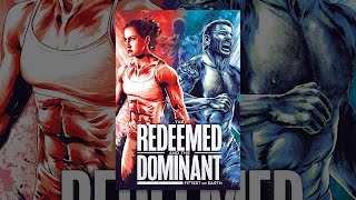 Download The Redeemed and the Dominant: Fittest on Earth Video