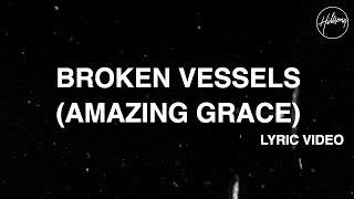 Download Broken Vessels (Amazing Grace) - Hillsong Worship Video