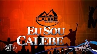 Download EU SOU CALEBE - Cd Jovem 2013 Video