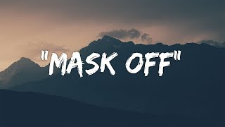 Download Future - Mask Off (Lyrics / Lyric Video) Video