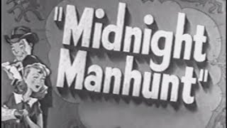 Download Midnight Manhunt (1945) [Comedy] [Crime] [Mystery] Video
