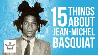 Download 15 Things You Didn't Know About Jean Michel Basquiat Video