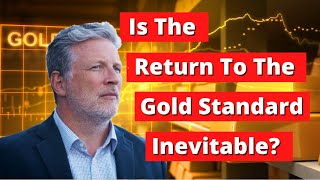Download The Fall Of The US Dollar: Is The Return To A Gold Standard Inevitable? Video