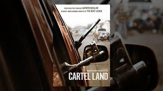 Download Cartel Land Video