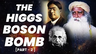 Download Sadhguru on God Particle : Discovery of Higgs Boson (The BOMB) || Adiyogi (2018) Video