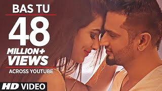 Download Bas Tu (Full Song) Roshan Prince Feat. Milind Gaba | Latest Punjabi Song 2015 Video