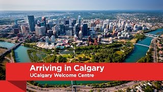 Download UCalgary Welcome Centre: Arriving in Calgary Video