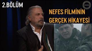 Download Nefes Filminin 'Sen Uyursan Ölürsün' Sahnesinin Gerçek Hikayesini Mete Yarar Anlatıyor 2.Bölüm Video