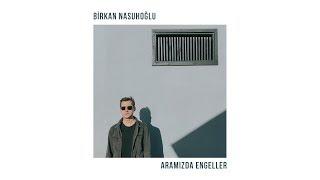 Download Aramızda Engeller [Official Audio Video] - Birkan Nasuhoğlu Video