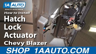 Download How to Replace Tailgate Lock Actuator 95-05 Chevy Blazer S10 Video