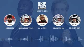 Download UNDISPUTED Audio Podcast (8.20.18) with Skip Bayless, Shannon Sharpe & Jenny Taft | UNDISPUTED Video
