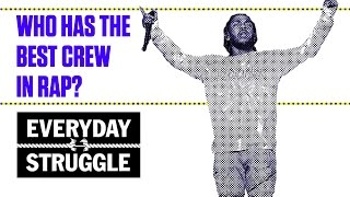 Download GOOD Music? OVO? TDE? Who Has the Best Crew in Rap? | Everyday Struggle Video