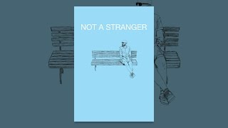 Download Not a Stranger Video