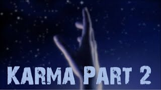 """Download Karma PART 2 """"The Healing After The Storm″ Video"""