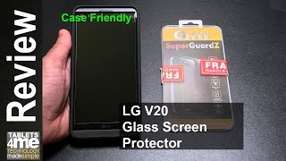 Download LG V20 Case friendly Glass Screen Protector for $7.99 from SuperGuardz Video