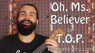 Download Oh, Ms. Believer - Twenty One Pilots - Super Easy beginner Ukulele Song Video