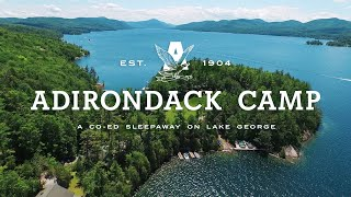 Download One of the Best Summer Camps in the US - Adirondack Camp Video