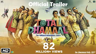 Download Total Dhamaal | Official Trailer | Ajay | Anil | Madhuri | Indra Kumar | Feb. 22nd Video