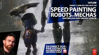 Download Speed painting, robots et méchas | Masterclass par Vincent Lefevre Video