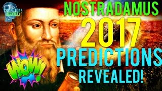 Download 🔵THE REAL NOSTRADAMUS PREDICTIONS FOR 2017 REVEALED!!! MUST SEE!!! DONT BE AFRAID!!! 🔵 Video
