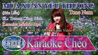 Download [Karaoke Chèo Minhdc Hpu] Mùa Xuân Yêu Thương (Đào Liễu) - Tone Nam - SL Trương Công Đỉnh Video