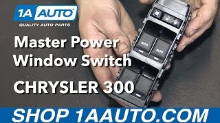 Download How to Install Replace Front Master Power Window Switch 2006-10 Chrysler 300 Video