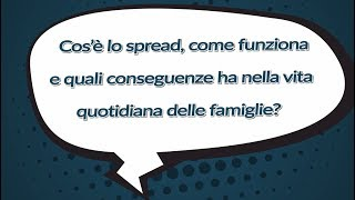 Download #IlPOLIMIrisponde - Cos'è lo spread e quali conseguenze ha nella vita quotidiana delle famiglie? Video