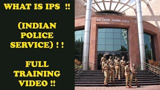 Download WHAT IS IPS (INDIAN POLICE SERVICE) !! FULL TRAINING VIDEO !! MUST WATCH !!! Video